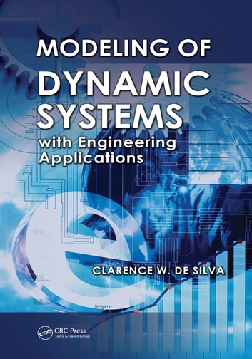 Modeling of dynamic systems with engineering applications ebook by modeling of dynamic systems with engineering applications ebook by clarence w de silva fandeluxe Gallery