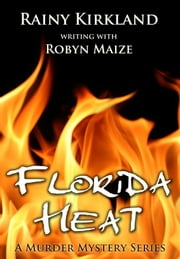 Florida Heat ebook by Rainy Kirkland