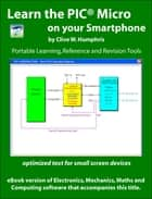 Learn the PIC Micro On Your Smartphone ebook by Clive W. Humphris