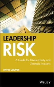 Leadership Risk - A Guide for Private Equity and Strategic Investors ebook by David Cooper