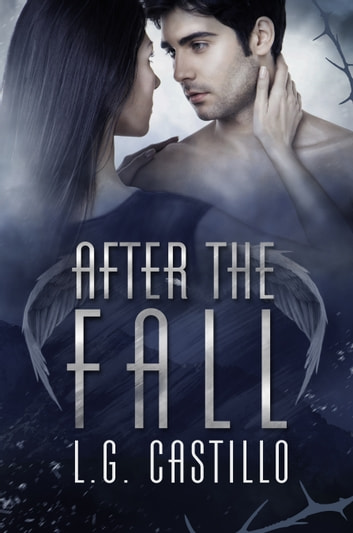 After the Fall (Broken Angel #2) ebook by L.G. Castillo