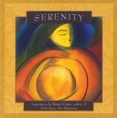 Serenity - Inspirations by Karen Casey, author of Each Day a New Beginning ebook by Karen Casey