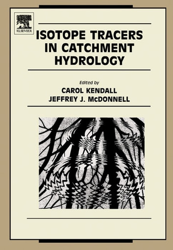 Isotope Tracers in Catchment Hydrology ebook by