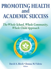 Promoting Health and Academic Success ebook by