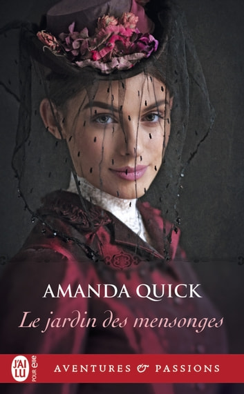 Le jardin des mensonges eBook by Amanda Quick