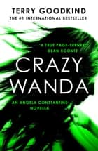 Crazy Wanda ebook by Terry Goodkind