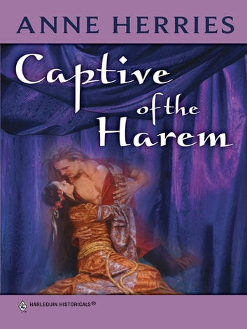 Captive of the Harem ebook by Anne Herries