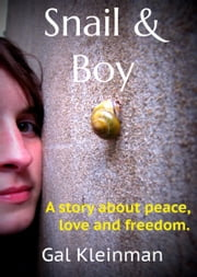 Snail & Boy ebook by Gal Kleinman