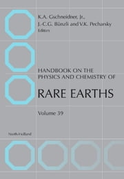 Handbook on the Physics and Chemistry of Rare Earths ebook by Karl A. Gschneidner,Vitalij K. Pecharsky,Jean-Claude G. Bünzli