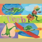 If You Were a Verb audiobook by Michael Dahl