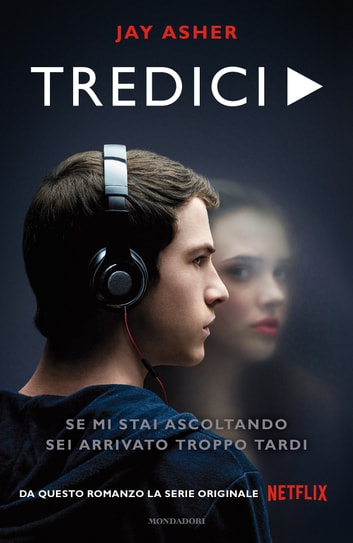 Tredici eBook by Jay Asher