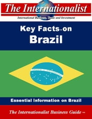 Key Facts on Brazil - Essential Information on Brazil ebook by Patrick W. Nee