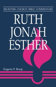 Ruth, Jonah, Esther ebook by Eugene F Roop