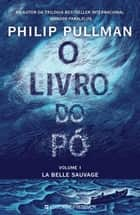 O Livro do Pó ebook by Philip Pullman