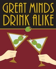 Great Minds Drink Alike ebook by Virginia Reynolds