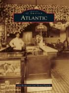Atlantic ebook by Lila Hoogeveen,Shiona Putnam