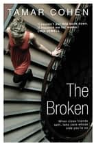 The Broken eBook by Tamar Cohen
