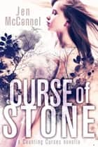 Curse of Stone ebook by Jen McConnel