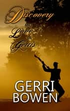 Discovery and Love In Gettis ebook by Gerri Bowen