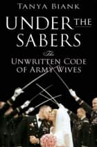 Under the Sabers ebook by Tanya Biank