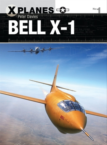 Bell X-1 ebook by Peter E. Davies