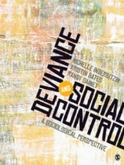Deviance and Social Control - A Sociological Perspective ebook by Michelle L. Inderbitzin,Kristin A. Bates,Randy R. Gainey