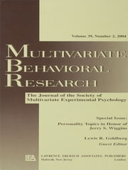 Personality Topics in Honor of Jerry S. Wiggins - A Special Issue of Multivariate Behavioral Research ebook by Lewis R. Goldberg