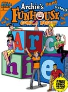 Archie's Funhouse Comics Digest #8 ebook by Archie Superstars