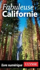 Fabuleuse Californie ebook by Collectif