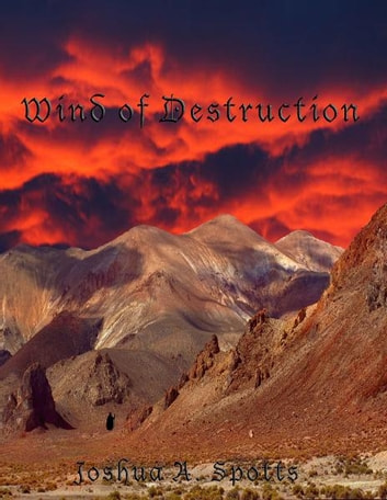 Wind of Destruction ebook by Joshua Spotts