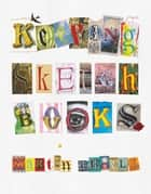 Keeping Sketchbooks ebook by Martin Ursell