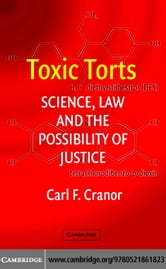 Toxic Torts ebook by Cranor, Carl F.