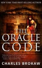 The Oracle Code ebook by Charles Brokaw
