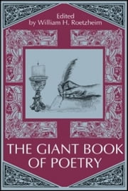 The Giant Book of Poetry eBook ebook by William Roetzheim