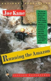 Running the Amazon ebook by Joe Kane