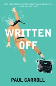Written Off ebook by Paul Carroll