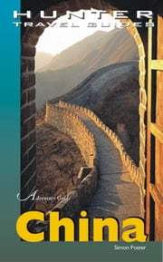 China Adventure Guide ebook by Foster Simon
