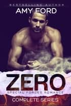 Zero Blood: A Special Forces Romance ( Book 1) ebook by Amy Ford