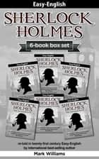 Sherlock Holmes re-told in twenty-first century Easy-English 6-in-1 box set - The Blue Carbuncle, Silver Blaze, The Red-Headed League, The Engineer's Thumb, The Speckled Band, The Six Napoleons ebook by Mark Williams