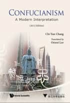 Confucianism ebook by Chi Yun Chang,Orient Lee