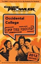 Occidental College 2012 ebook by William Suh