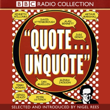 Quote Unquote audiobook by Nigel Rees