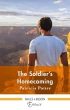 The Soldier's Homecoming ebook by Patricia Potter