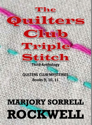Hemmed In (Quilters Club Mysteries Book 4)