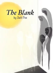 The Blank ebook by Jack Poe
