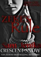 Zeke's Rule - Beautiful Torment ebook by