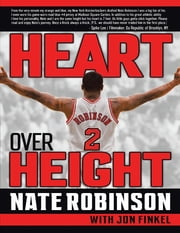 Heart Over Height ebook by Nate Robinson,Jon Finkel