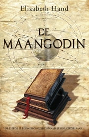 De maangodin ebook by Elizabeth Hand