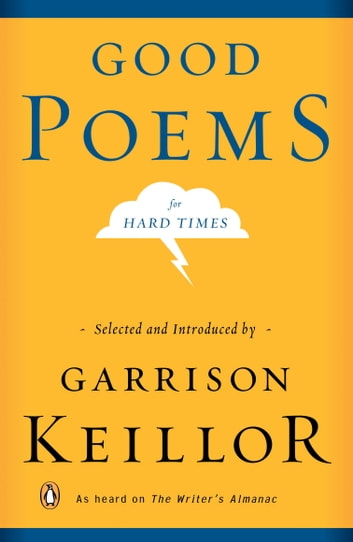 Good Poems for Hard Times ebook by Garrison Keillor
