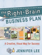 The Right-Brain Business Plan ebook by Jennifer Lee